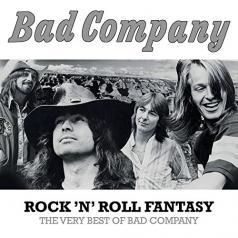 Bad Company (Бад Компани): Rock 'N' Roll Fantasy: The Very Best Of