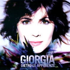 Giorgia (Джорджиа): Dietro Le Apparenze