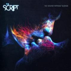 The Script (Зе Скрипт): No Sound Without Silence