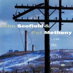 John Scofield (Джон Скофилд): I Can See Your House From Here
