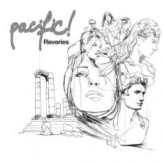 Pacific!: Reveriers