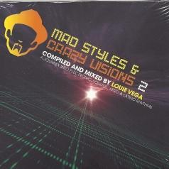 Mad Styles And Crazy Visions Vol. 2 Mixed By Louie Vega