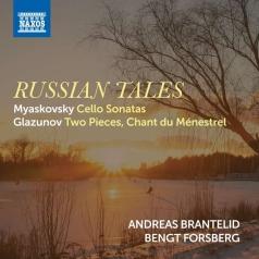 Myaskovsky: Myaskovsky: Cello Sonatas Nos. 1 And 2, Glazunov: Two Pieces, Op. 20, Chant Du Menestrel, Op. 71