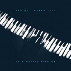 Bill Evans (Билл Эванс): On A Monday Evening