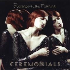 Florence And The Machine (Флоренс и Машин): Ceremonials