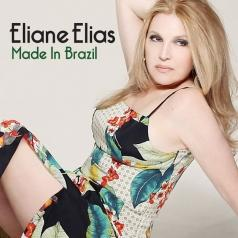 Eliane Elias (Элен Елиас ): Made In Brasil