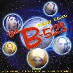 The B-52's: Planet Claire