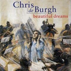 Chris De Burgh (Крис де Бург): Beautiful Dreams