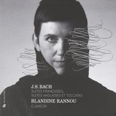 Blandine Rannou (БландинРанну): Suites Francaises+Anglaises+Toccatas