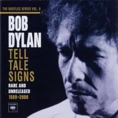 Bob Dylan (Боб Дилан): The Bootleg Series Vol. 8. Tell Tale Signs: Rare And Unreleased. 1989-2006