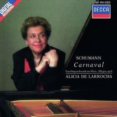 Alicia De Larrocha (Алисия де Ларроча): Schumann: Carnaval/ Faschingsschwank Aus Wien