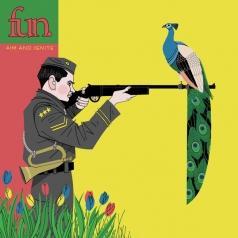 Fun.: Aim And Ignite
