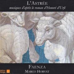 L'Astree: Musique De Boesset, Ballard, Moulinie, Guedron/Ensemble Faenza