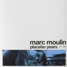 Marc Moulin (Марк Мулен): Placebo Years