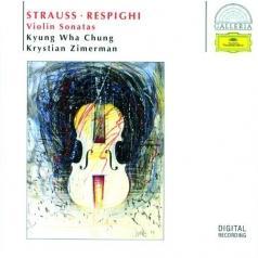 Krystian Zimerman (Кристиан Цимерман): Strauss, Respighi: Violin Sonatas