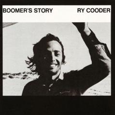 Ry Cooder (Рай Кудер): Boomer's Story