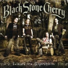 Black Stone Cherry (Блэк Стоун Черри): Folklore And Superstition