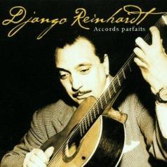 Django Reinhardt (Джанго Рейнхардт): Accords Parfaits