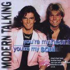 Modern Talking (Модерн Токинг): You're My Heart, You're My Soul