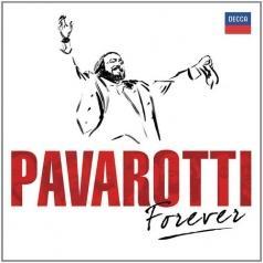 Luciano Pavarotti (Лучано Паваротти): Pavarotti Forever