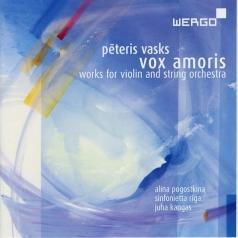 Vasks Peteris: Vasks,Pteris: Vox Amoris