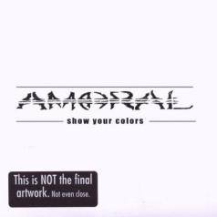 Amoral (Аморал): Show Your Colors