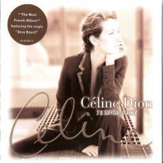 Celine Dion (Селин Дион): S'Il Suffisait D'Aimer