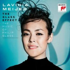 Lavinia Meijer (Лавиния Мейер): The Glass Effect (The Music Of Philip Glass)