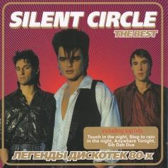 Silent Circle (Сайлент Циркл): Best Of - Легенды Дискотек 80-х
