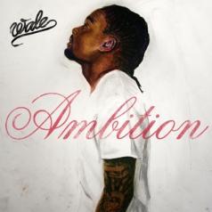 Wale: Ambition