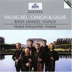 Reinhard Goebel: Pachelbel: Canon & Gigue / Bach: Orchestral Suites