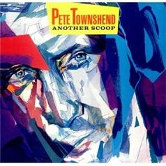 Pete Townshend (Пит Таунсенд): Another Scoop