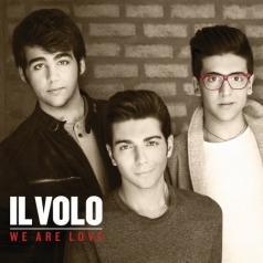 Il Volo (Ил Воло): We Are Love