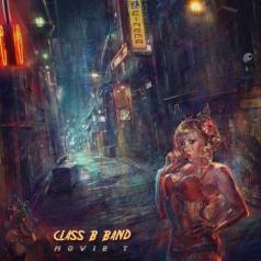 Class B Band (Класс Б Банд): Movie T