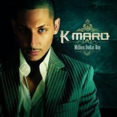 K.Maro: Million Dollar Boy