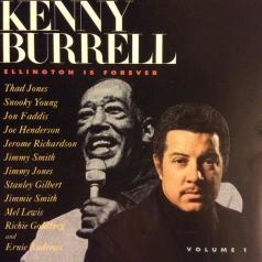 Kenny Burrell (Кенни Баррелл): Ellington Is Forever, Vol. 1