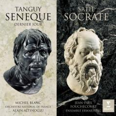 Michel Blanc (Мишель Блан): Tanguy: La Morte Du Seneque, Dernier Jour/Satie: Socrate