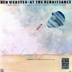 Ben Webster (Бен Уэбстер): At The Renaissance