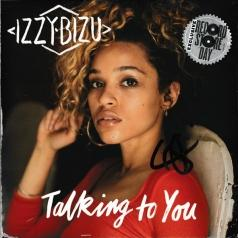 Izzy Bizu (Иззи Бизу): Talking To You