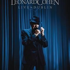 Leonard Cohen (Леонард Коэн): Live In Dublin