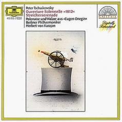 "Herbert von Karajan (Герберт фон Караян): Tchaikovsky: Overture Solennelle ""1812"" / Serenade"