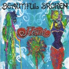 Heart (Хеарт): Beautiful Broken