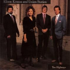 Alison Krauss (Элисон Краусс): Two Highways