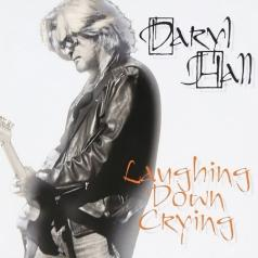 Daryl (ex. Hall & Oates) Hall (Дэрил Холл): Laughing Down Crying