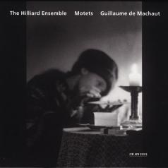 The Hilliard Ensemble: Machaut: Motets