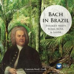 Camerata Brasil (Камерата Бразил): Bach In Brazil: Baroque Meets Samba