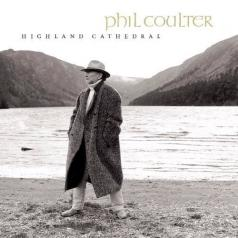 Phil Coulter (Фил Култер): Highland Cathedral