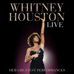 Whitney Houston (Уитни Хьюстон): Live: Her Greatest Performances