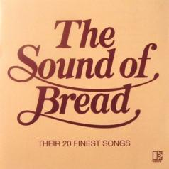 Bread (Бреад): The Sound Of Bread