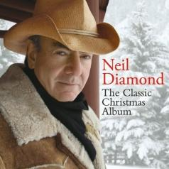 Neil Diamond (Нил Даймонд): The Classic Christmas Album